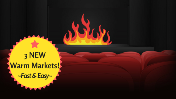 Build 3 New Warm Markets Fast and Easy [Video+Audio]